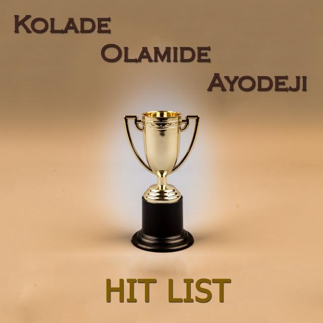Kolade Olamide Ayodeji - Hit List - 3000